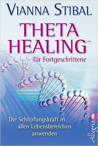 ThetaHealing für Fortgeschrittene